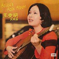 Felicia Wong – Wang Ai Ming Min Ge Ji