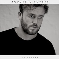 OJ Austen – Acoustic Covers