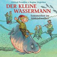 Otfried Preuszler, Regine Stigloher – Der kleine Wassermann - Sommerfest im Muhlenweiher