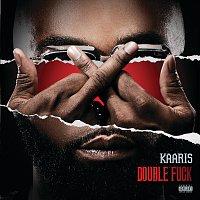 Kaaris – Double Fuck
