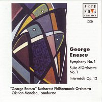Cristian Mandeal, George Enescu – Enescu: Symphony No.1 / Suite for Orchestra No.1