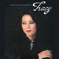 Tracy Huang – Another Goodbye