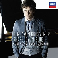 Benjamin Grosvenor, Royal Liverpool Philharmonic Orchestra, James Judd – Rhapsody In Blue: Saint-Saens, Ravel, Gershwin