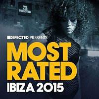 Various  Artists – Defected Presents Most Rated Ibiza 2015