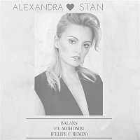 Alexandra Stan, Mohombi, Felipe C – Balans (Felipe C Remix)