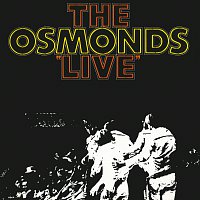 The Osmonds – The Osmonds Live [Live At The Forum, Los Angeles / 1971]