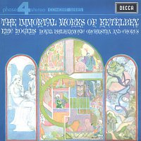 Royal Philharmonic Orchestra, Eric Rogers – The Immortal Works Of Ketelbey