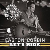 Easton Corbin – Let's Ride