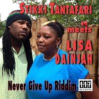 Bionic Clarke – Stikki Tantafari Meets Lisa Dainjah - Never Give up Riddm