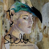 Stella – Jokin on muuttumassa