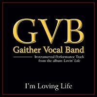 Gaither Vocal Band – I'm Loving Life [Performance Tracks]