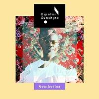 Bipolar Sunshine – Aesthetics [EP]