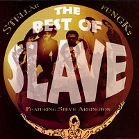 Slave – Stellar Fungk:  The Best Of Slave, Featuring Steve Arrington