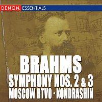 Kyril Kondrashin, Moscow RTV Symphony Orchestra – Brahms: Symphony Nos. 2 & 3
