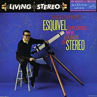 Esquivel – Exploring New Sounds In Stereo