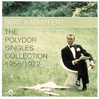 Bert Kaempfert And His Orchestra – The Polydor Singles Collection 1958/1972