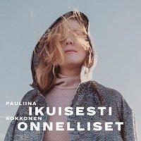Pauliina Kokkonen – Ikuisesti Onnelliset