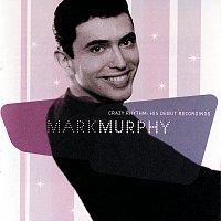 Mark Murphy – Crazy Rhythm