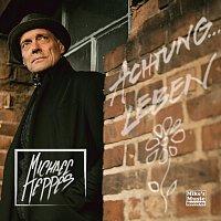 Michael Heppes – Achtung Leben