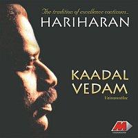 Hariharan – Kaadhal Vedham