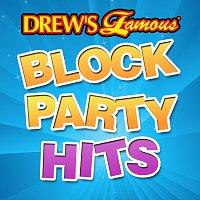 The Hit Crew – Drew's Famous Block Party Hits