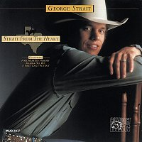 George Strait – Strait From The Heart