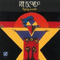 Pete Escovedo – Flying South