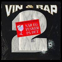 Vin og Rap, Angelo Reira, Rafi, Basmo Fam – Nar eg tenker pa det