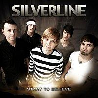 Silverline – Start To Believe
