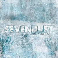 Sevendust – Unraveling