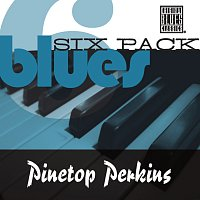 Pinetop Perkins – Blues Six Pack