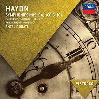 "Philharmonia Hungarica, Antal Dorati – Haydn: Symphonies Nos.94, 100 & 101 - ""Surprise"", ""Military"" & ""Clock"""