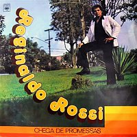 Reginaldo Rossi – Chega de Promessas