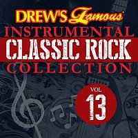 The Hit Crew – Drew's Famous Instrumental Classic Rock Collection [Vol. 13]