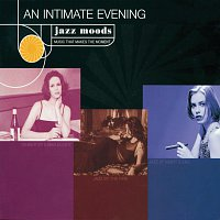 Různí interpreti – Jazz Moods: An Intimate Evening