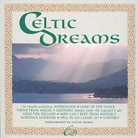 Celtic Spirit – Celtic Dreams