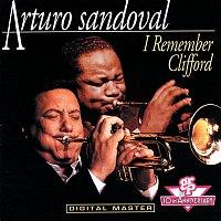 Arturo Sandoval – I Remember Clifford