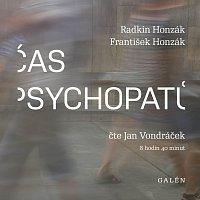 Jan Vondráček – Honzák, Honzák: Čas psychopatů