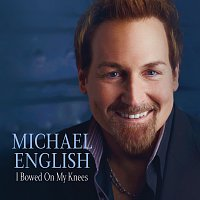 Michael English – I Bowed On My Knees [Live]