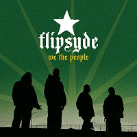 Flipsyde – We The People [International Version]
