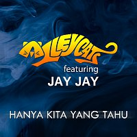 Alleycats, Jay Jay – Hanya Kita Yang Tahu