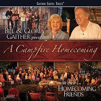 Bill & Gloria Gaither – A Campfire Homecoming