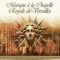 Various Artists.. – Musique de la Chapelle Royale de Versaille