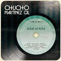 Chucho Martinez Gil – Bodas de Plata
