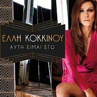 Elli Kokkinou – Ayti Eimai Ego