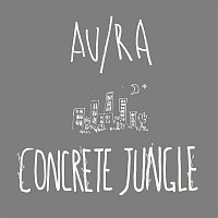 Au, Ra – Concrete Jungle (Acoustic)