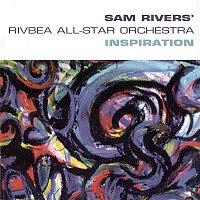 Sam Rivers – Inspiration