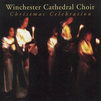 Winchester Cathedral Choir, Anon – Christmas Celebration