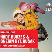 Barbora Hrzánová – Dousková: Hrdý Budžes & Oněgin byl Rusák - Komplet 4CD
