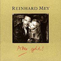 Reinhard Mey – Alles geht!